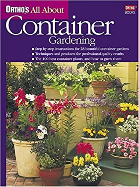 Ortho's All about Container Gardening 9780897214544