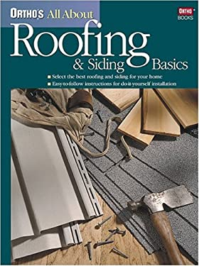 Ortho's All about Roofing & Siding Basics 9780897214506