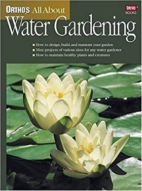 Ortho's All about Water Gardening 9780897214629