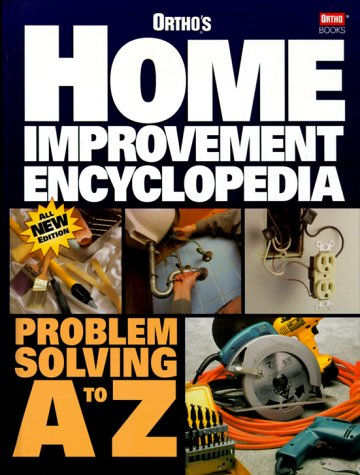 Ortho's Home Improvement Encyclopedia 9780897214513