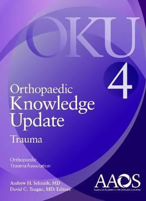 Orthopaedic Knowledge Update: Trauma 4 9780892036929