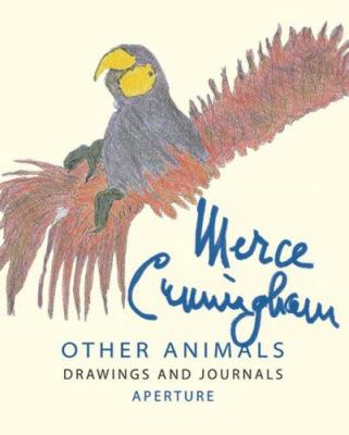 Merce Cunningham: Other Animals 9780893819460