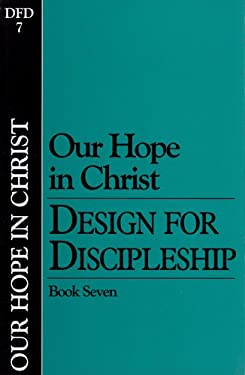 Our Hope in Christ (Classic): Book 7 9780891090427