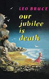 Our Jubilee is Death