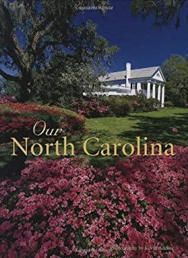 Our North Carolina 9780896586611