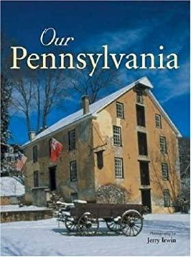 Our Pennsylvania 9780896585546