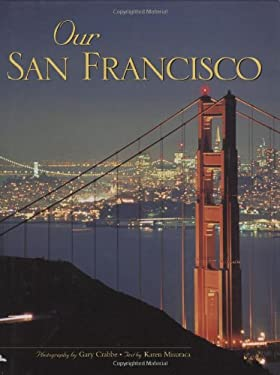 Our San Francisco 9780896585997