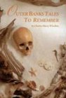 Outer Banks Tales to Remember 9780895870445