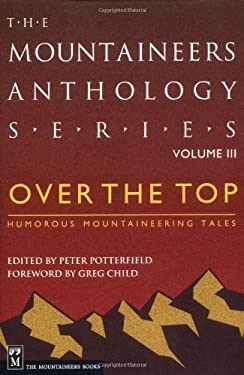 Over the Top: Humorous Mountaineering Tales 9780898868890