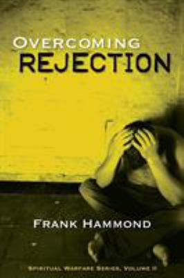 Overcoming Rejection: 9780892281053