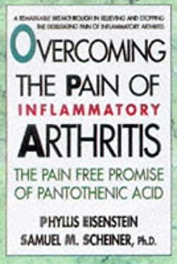 Overcoming the Pain of Inflammatory Arthritis 9780895298102