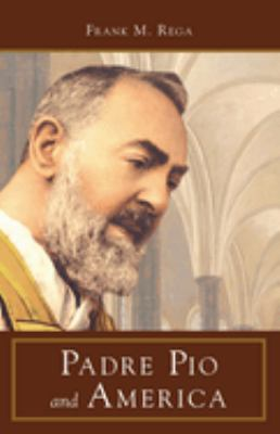 Padre Pio and America 9780895558206
