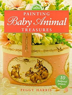 Painting Baby Animal Treasures 9780891349099