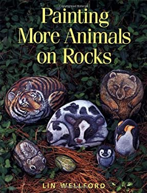 Painting More Animals on Rocks 9780891348009