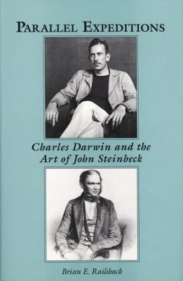 Parallel Expeditions: Charles Darwin and the Art of John Steinbeck 9780893011772