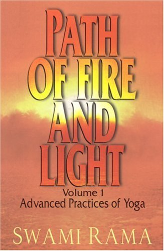 Path of Fire and Light, Vol. 1: Advanced Practices of Yoga 9780893890971