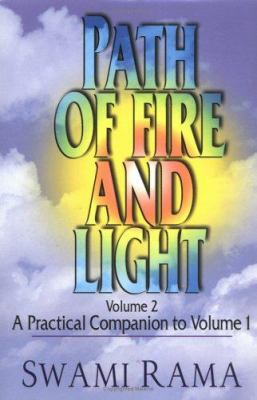 Path of Fire and Light, Vol. 2: A Practical Companion to 9780893891121