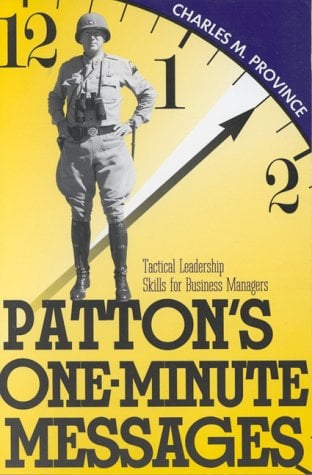 Patton's One-Minute Messages: Tactical Leadership Skills of Business Managers 9780891415466