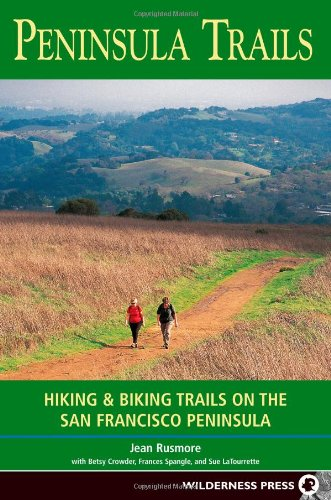 Peninsula Trails: Hiking and Biking Trails on the San Francisco Peninsula 9780899973661