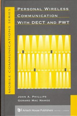 Personal Wireless Communication with Dect and Pwt 9780890068724