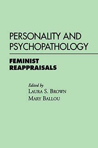Personality and Psychopathology: Feminist Reappraisals 9780898625004