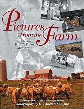 Pictures from the Farm: An Album of Family Farm Memories 9780896585065
