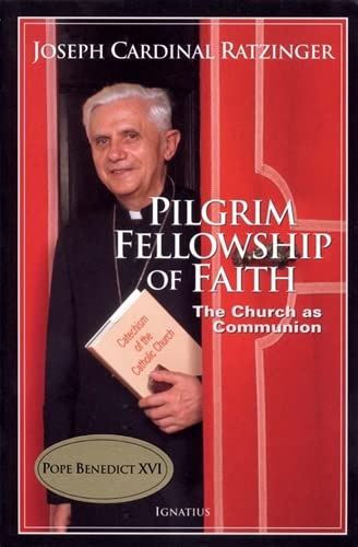 Pilgrim Fellowship of Faith: The Church as Communion 9780898709636