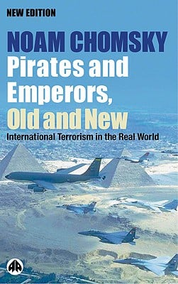 Pirates and Emperors, Old and New: International Terrorism in the Real World 9780896086869