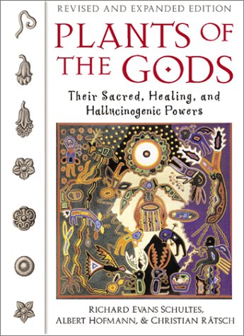 Plants of the Gods: Their Sacred, Healing, and Hallucinogenic Powers 9780892819799