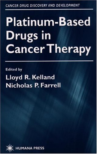 Platinum-Based Drugs in Cancer Therapy 9780896035997