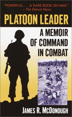 Platoon Leader: A Memoir of Command in Combat 9780891418009