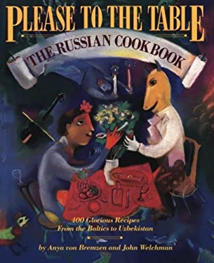 Please to the Table: The Russian Cookbook 9780894807534
