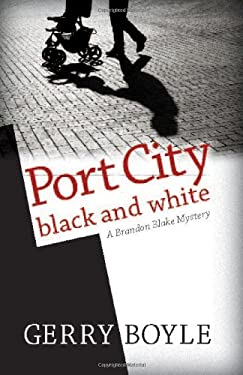 Port City Black and White: A Brandon Blake Mystery 9780892729579