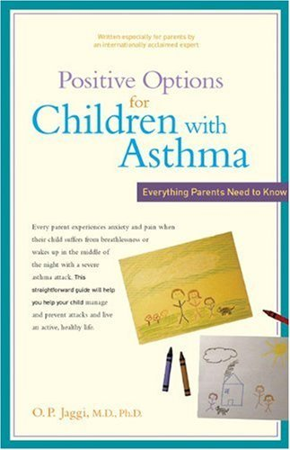 Positive Options for Children with Asthma: Everything Parents Need to Know 9780897934534