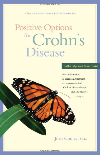Positive Options for Crohn's Disease: Self-Help and Treatment 9780897932783