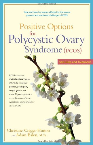 Positive Options for Polycystic Ovary Syndrome (Pcos): Self-Help and Treatment 9780897934374