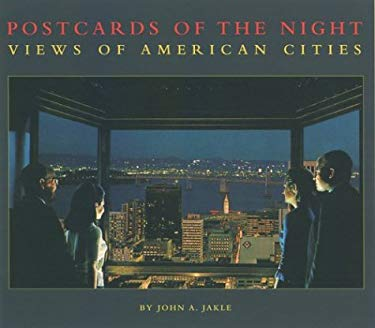 Postcards of the Night: Views of American Cities 9780890134566