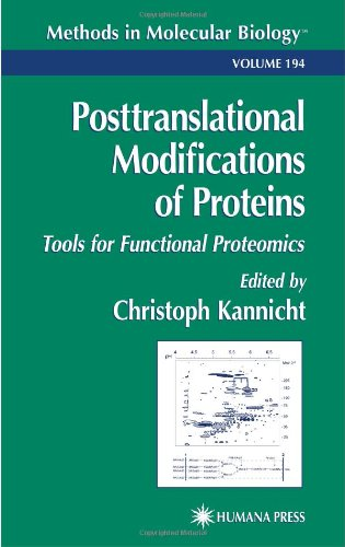 Posttranslational Modification of Proteins: Tools for Functional Proteomics 9780896036789