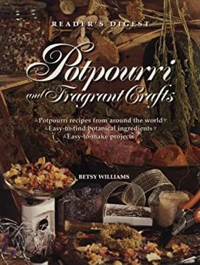 Potpourri and Fragrant Crafts 9780895778666