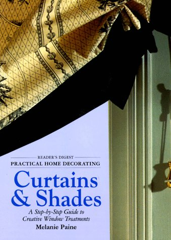Practical Home Decorating: Curtains & Shades (Vol. 1) 9780895779793