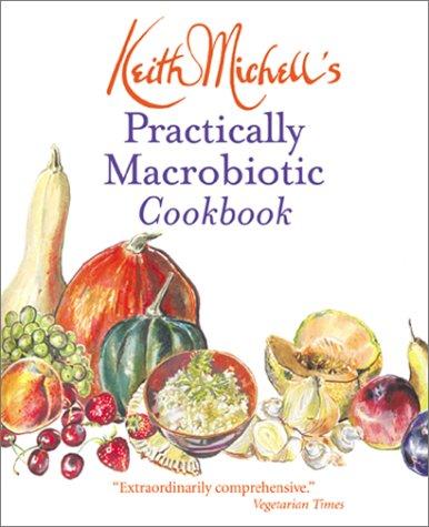 Practically Macrobiotic Cookbook 9780892818488