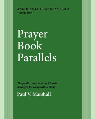 Prayer Book Parallels Volume 1 9780898691818