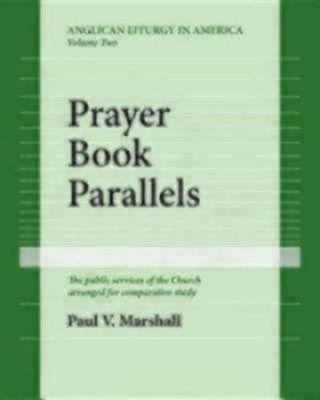 Prayer Book Parallels Volume II (Paperback)