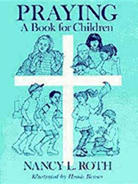 Praying a Book for Children 9780898691894
