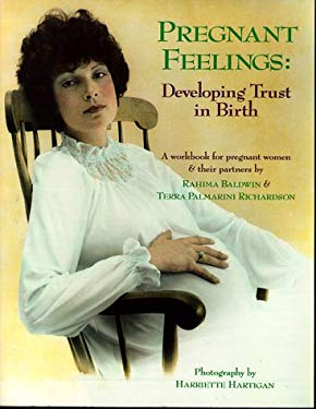 Pregnant Feelings: Developing Trust in Birth