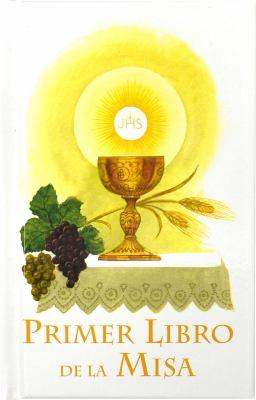 Primer Libro de La Misa (Por Ninas) 9780899428239