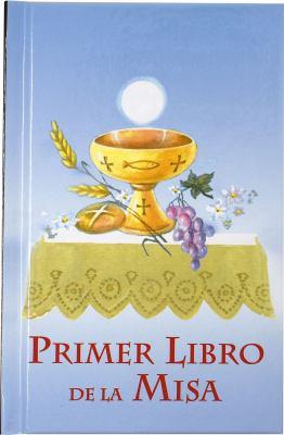 Primer Libro de La Misa (Por Ninos)