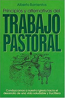 Principios y Alternativas del Trabajo Pastoral