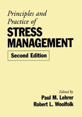 Principles and Practice of Stress Management, Second Edition 9780898621624