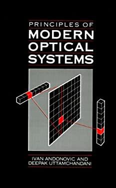Principles of Modern Optical Systems - Uttamchandani, Deepak / Andonovic, Ivan
